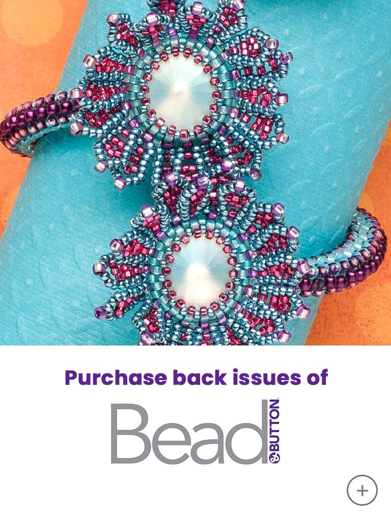 Purchase back issues of Bead & Button magazine